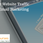 Boost Your Website Traffic Through Email Marketing