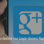 5 Quick Steps to Optimize Your Google+ Business Page