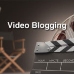 Creating And Publishing Video: A Blogger's Guide